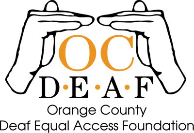 Orange County Deaf Equal Access Foundation | OC DEAF